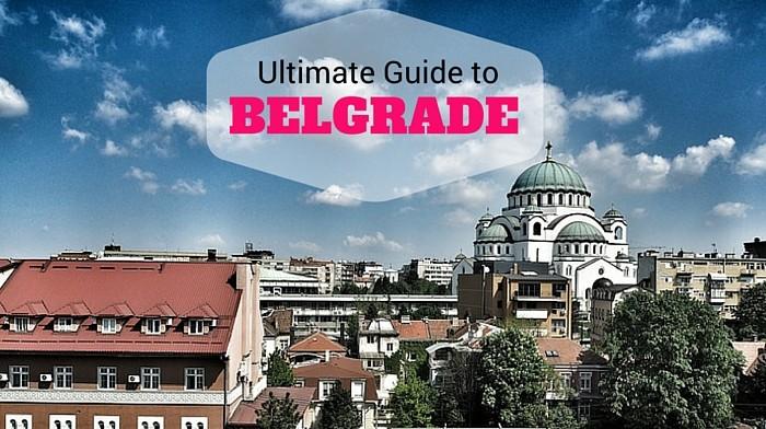 ultimate-guide-belegrad-serbia