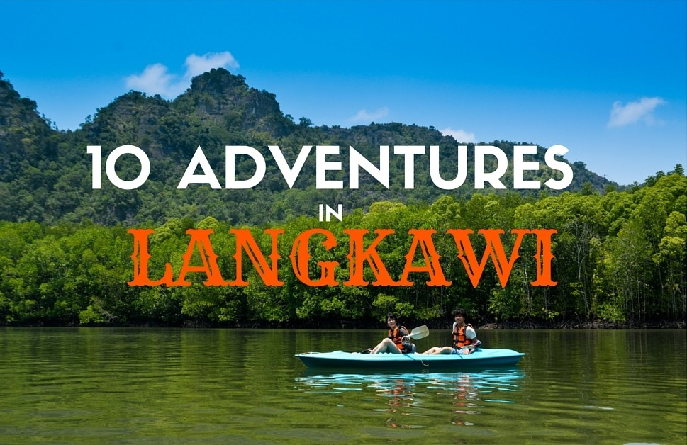 Adventure in Langkawi