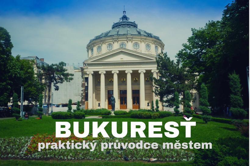 Co-vidět-v-Bukuresti-VeronikasAdventure
