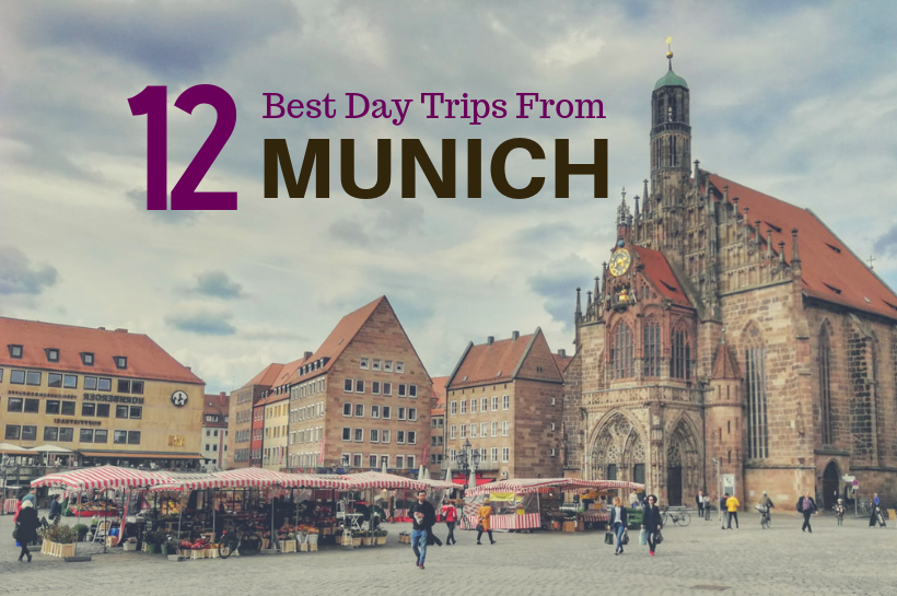 15 Best Day Trips from Munich You'd Regret Missing Out On